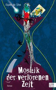 Cover des Romans Mosaik der verlorenen Zeit