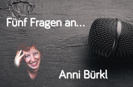 Beitragsbild 5 Fragen an Anni Bürkl