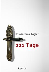 Iris Antonia Kogler 221 Tage tolino media Newcomerpreis 2020 shortlist