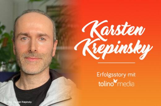Karsten Krepinsky tolino media Autor des Monats Selfpublishing
