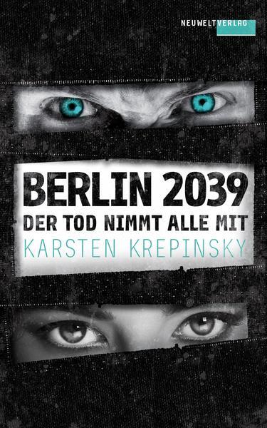 Der Tod nimmt alle mit von Karsten Krepinsky Cover