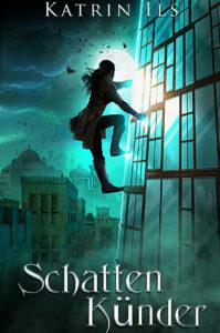 Das Cover des Titels Schattenkünder von unserer Autorin des Monats