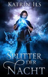 Das Cover des Titels Splitter der Nacht von unserer Autorin des Monats
