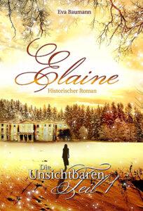 """Das Cover des titels """"Elaine"""" von Eva Baumann"""