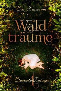 """Das Buchcover des Titels """"Waldtäume"""" von Eva Baumann"""