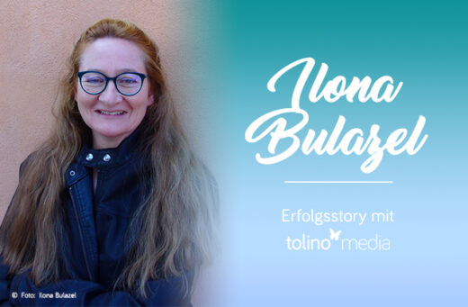 Ilona Bulazel, tolino media, Autorin des Monats, Selfpublishing