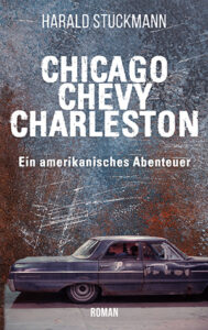 Chicago Chevy Charleston_Harald Stuckmann_Cover_Longlist NCP21