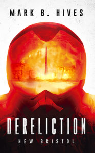 Dereliction_Mark B Hives_Cover_Longlist NCP21