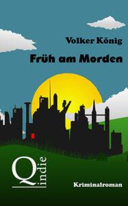 Früh am Morden_Volker König_cover_Longlist NCP21