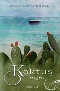 Kaktusblüten_Anna Castronovo_Cover_Longlist NCP21