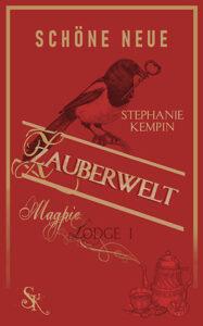 Schöne neue Zauberwelt_Stephanie Kempin_cover_Longlist NCP21