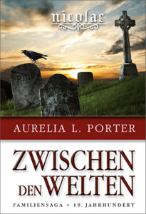 Zwischen den Welten_Cover_Aurelia L. Porter_Longlist NCP21